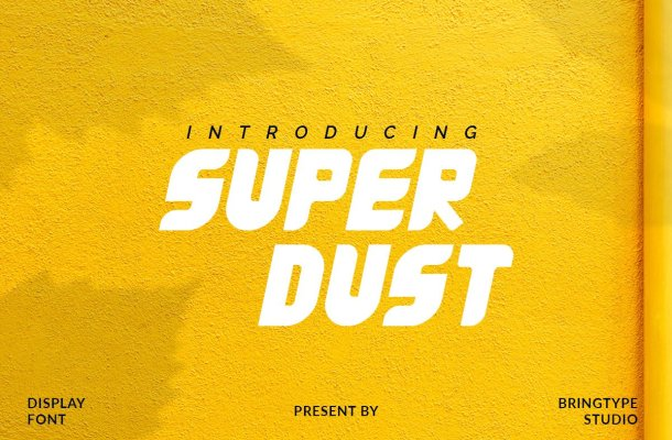 Super Dust Display Font