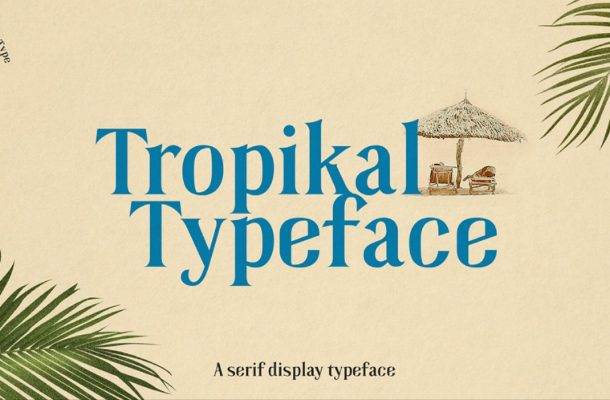 Tropikal Serif Display Typeface