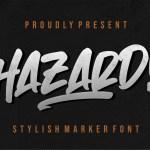 Hazard Stylish Marker Brush Font