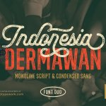 Indonesia Dermawan Rough Font Duo