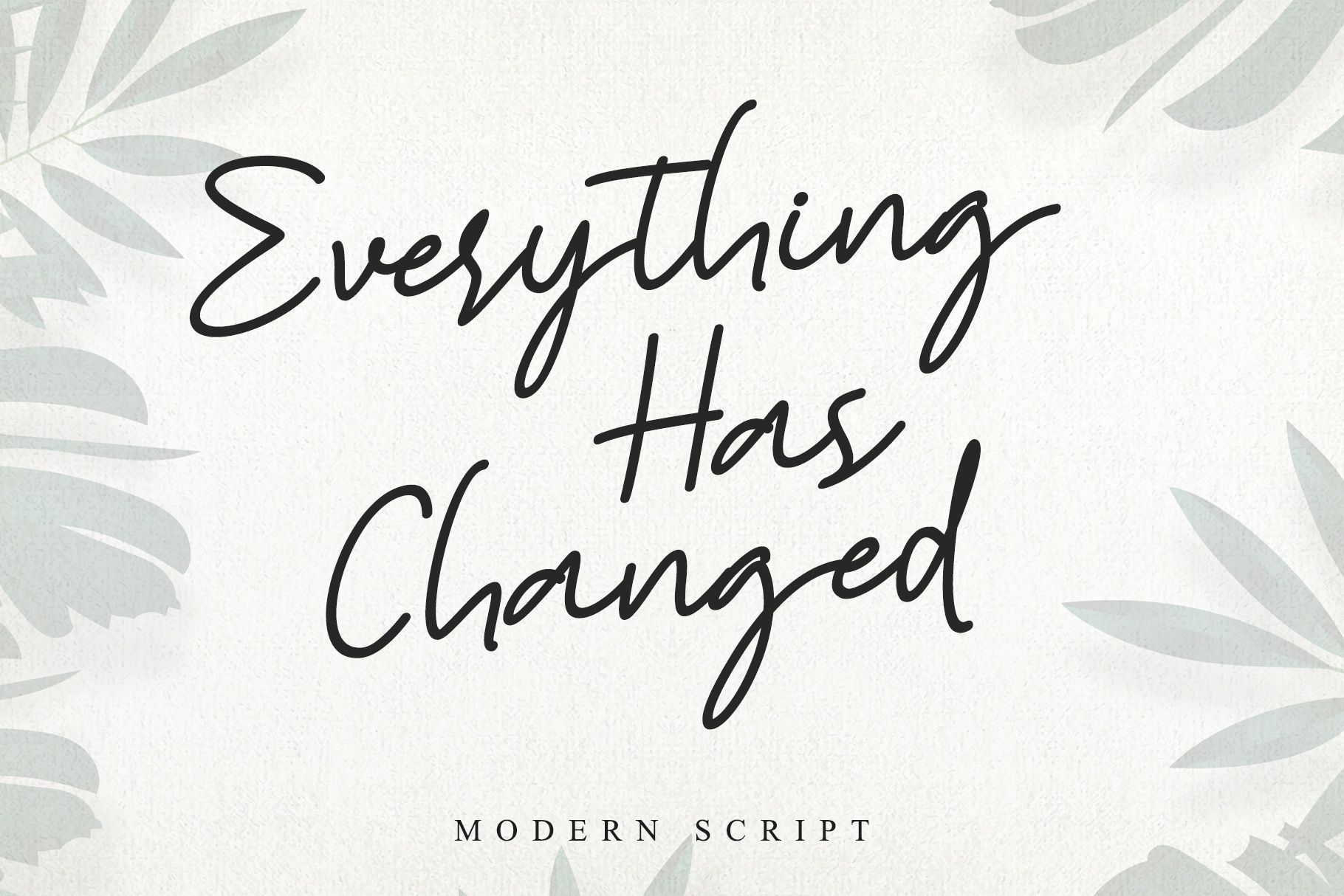 Everything Has Changed Font-1