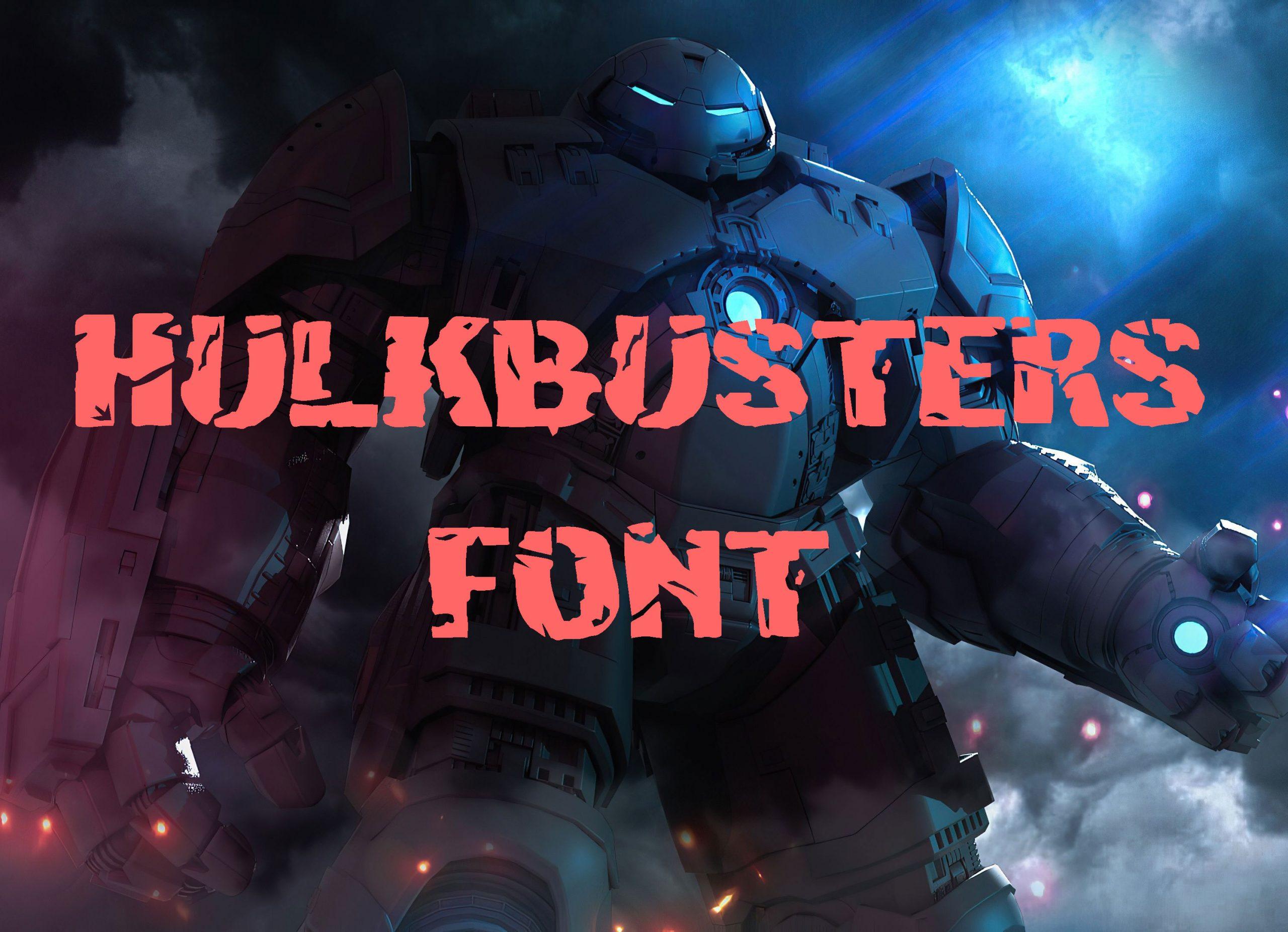 Hulkbusters Fancy Font -1