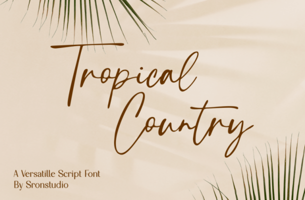 Tropical Country Font