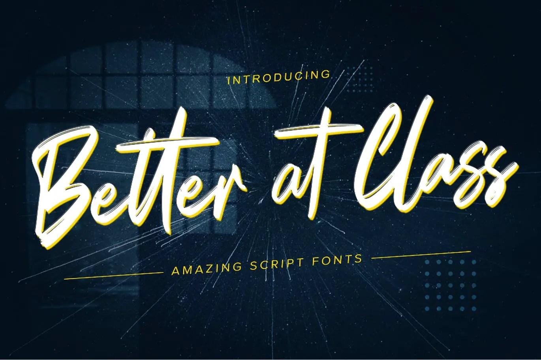 Better at Class Brush Font -1