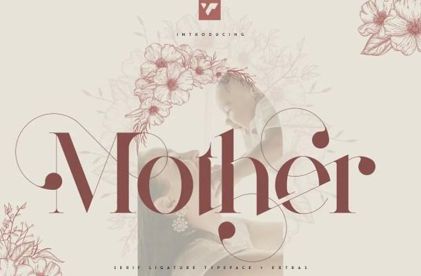 Mother Font