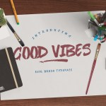 Good Vibes Brush Font Free