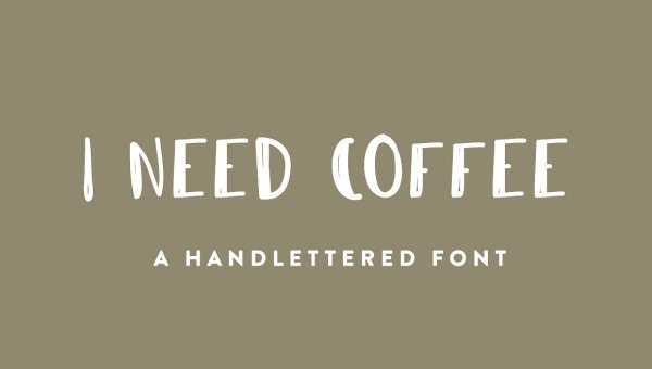 I Need Coffee Font Free
