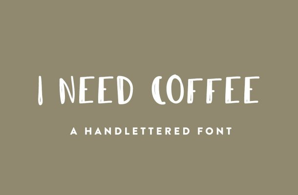 I Need Coffee Font Free