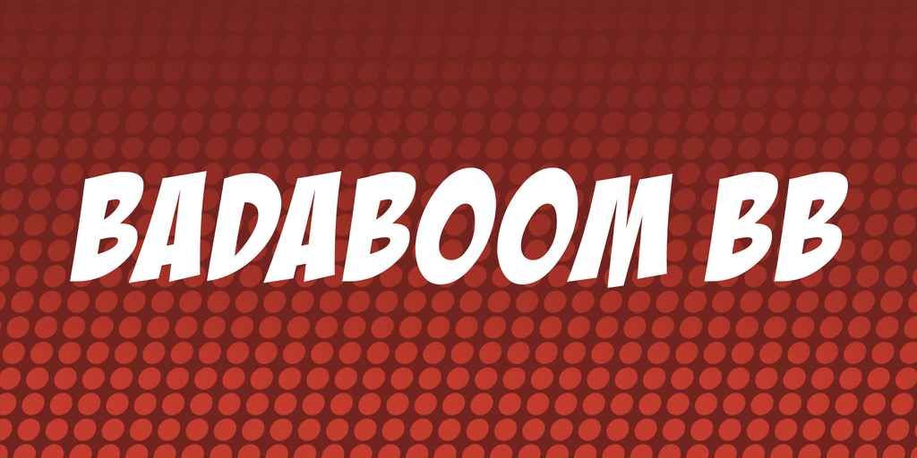 Badaboom BB Font Free Download - Dafont Free