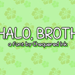 Mahalo, brother! Font Free Download