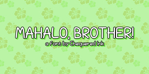 mahalo_brother