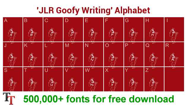 JLR Goofy Writing