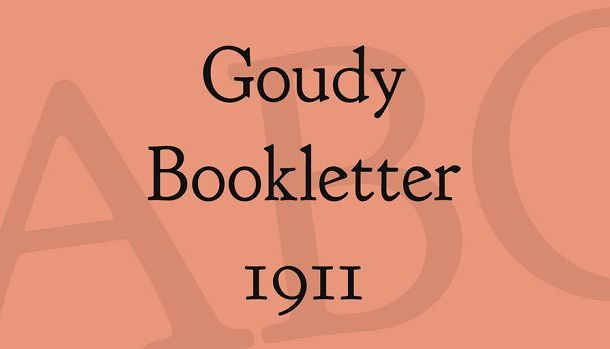 Goudy Bookletter 1911 Font