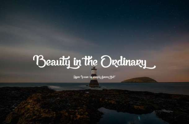 Beauty in the Ordinary Font