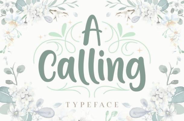 A Calling Font