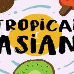 Tropical Asian Font