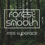 Forest Smooth Typeface