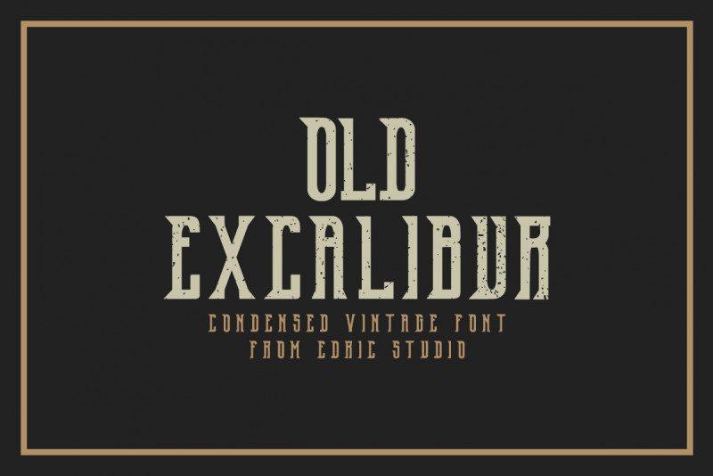 Old Excalibur Typeface