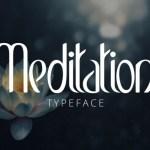 Meditation Typeface