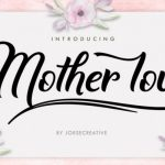 Mother Love Calligraphy Font