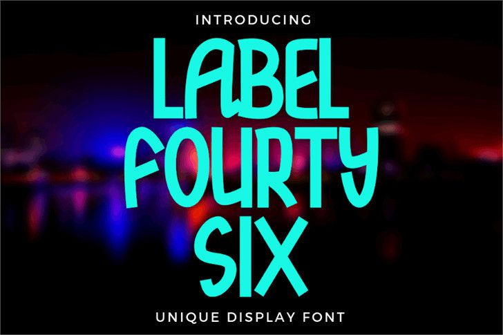 Label Fourty Six Font-1