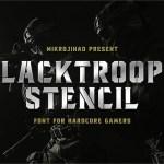 Blacktroops Stencil Font