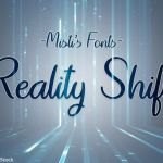 Reality Shift Font