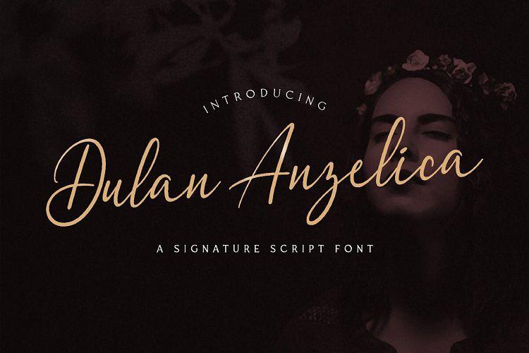 Dulan Anzelica - Signature Font