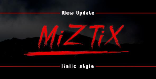 MiZTix brush Font