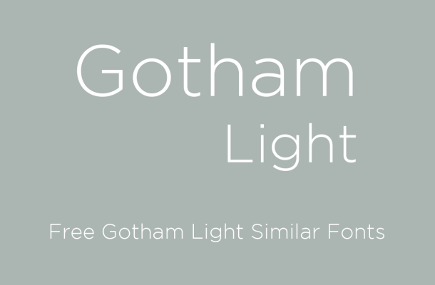 Gotham Light Free Similar Fonts