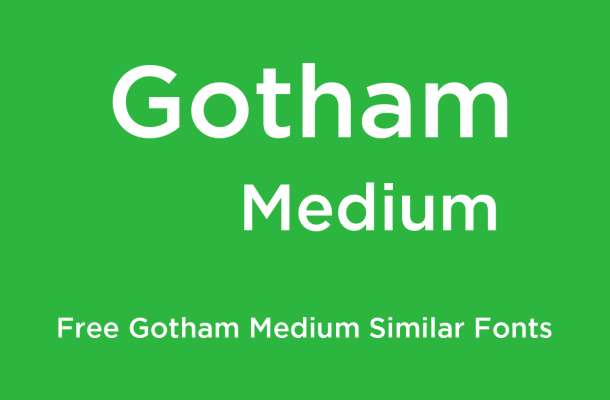 Gotham Medium Free Similar Fonts