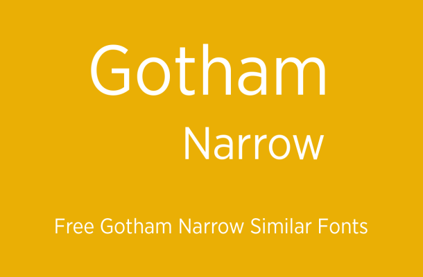 Gotham Narrow Free Similar Fonts