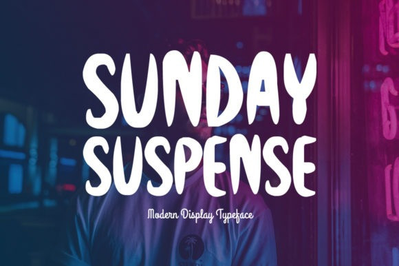 Sunday Suspense Display Font