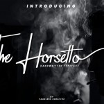 The Horsetto Signature Font