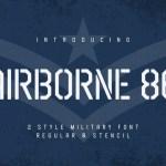 Airborne 86 Sans Military Font