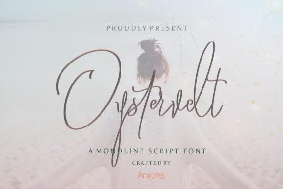 Oystersvelt Signature Font
