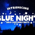 Blue Night Bold Cartoon Font
