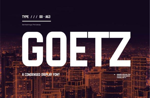 Goetz Condensed Display Font