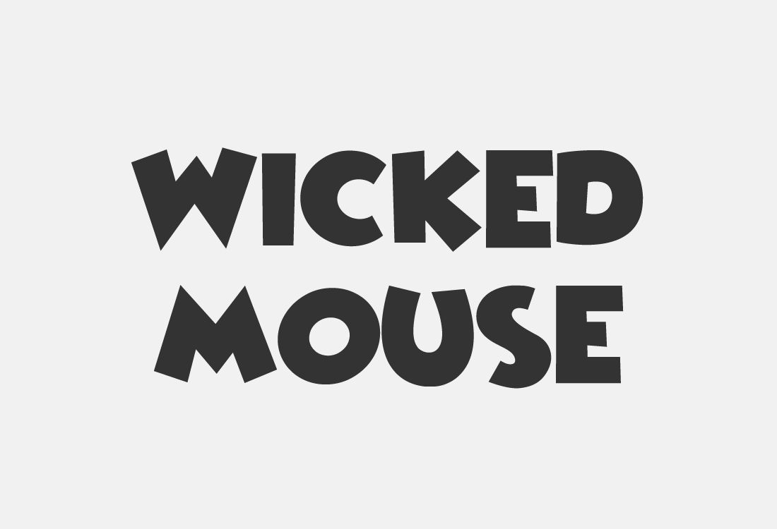 08 Wicked Mouse