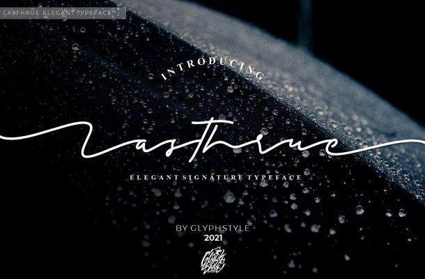 Lasthrue Font