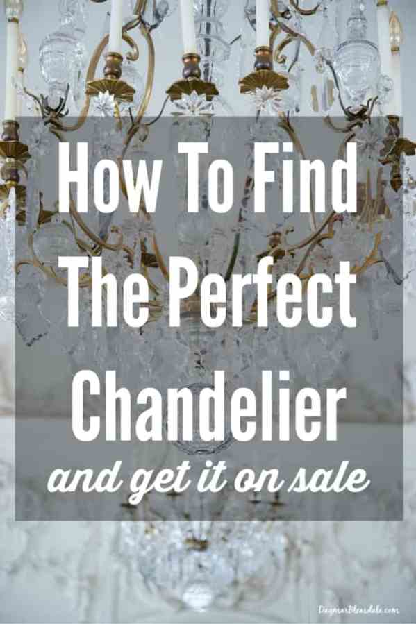 find the perfect chandelier, DagmarBleasdale.com