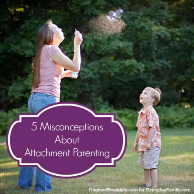 misconceptions about attachment parenting. DagmarBleasdale.com