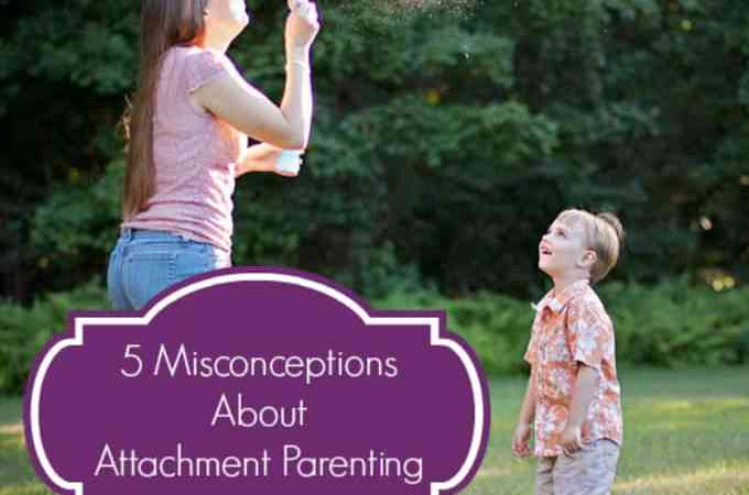 5 Misconceptions About Attachment Parenting
