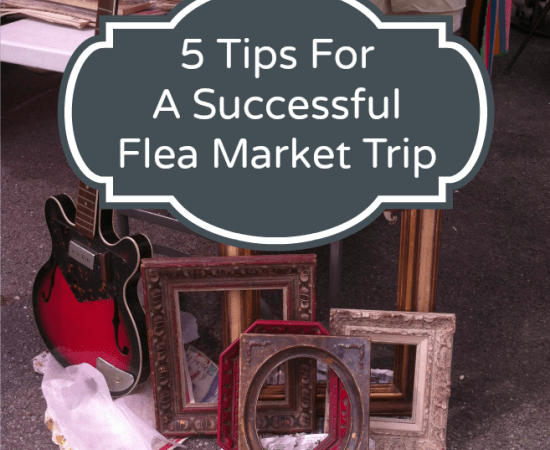 5 Tips to Get the Best Deals at a Flea Market