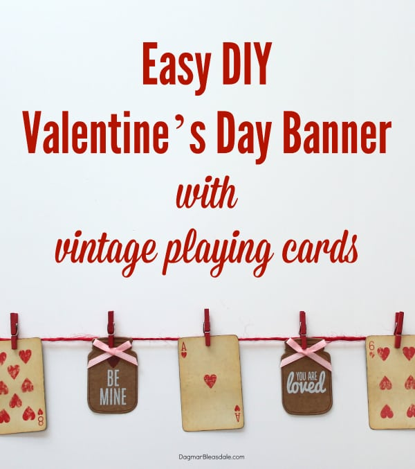 DIY Valentines Day Banner With Playing Cards – Valentine Playing Cards
