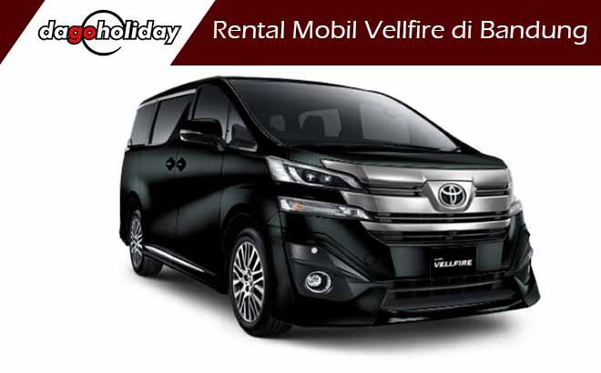 Rental Mobil Vellfire di Bandung