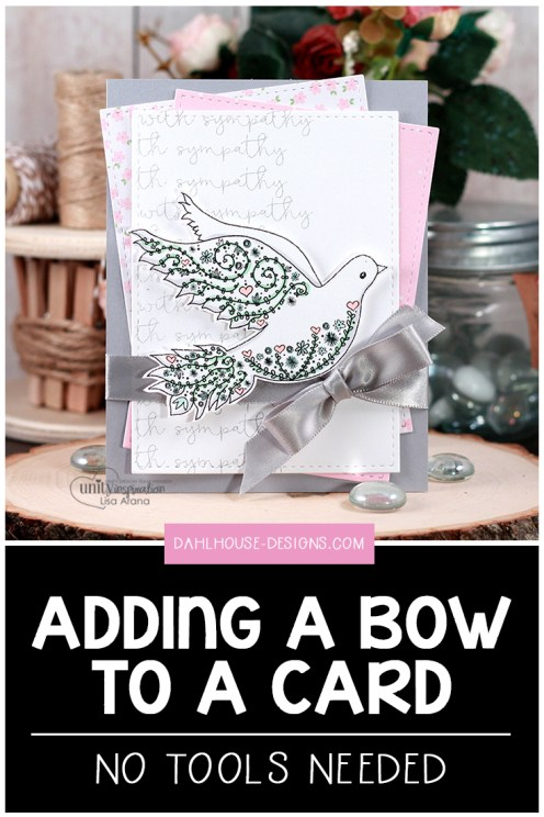 Blog + video tutorial: Sharing a tutorial on how to die a bow to add to your cards. An easy method that doesn't require any tools. Plus, a lovely sympathy card using Unity Stamps. More inspiration at dahlhouse-designs.com #handmade #cardmaking #card #ideas #howto #tutorial #video #papercrafts #unitystampco #diecutting #sympathy