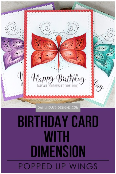 Sharing a card idea for this lovely birthday with how to create dimension on butterfly wings with a tutorial and quick video. The images are from the Good Things with Wings Unity Stamp Company stamp set. More inspiration on dahlhouse-designs.com. #cardmaking #stamping #ideas #diy #howto #tutorial #video #handmade #dahlhousedesigns #unitystampco #diecutting #copics #coloring #birthday #butterfly