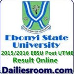 How to Check 2015/2016 EBSU Post utme Result Online