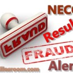 NECO Result Fraud Alert – How To Identified One
